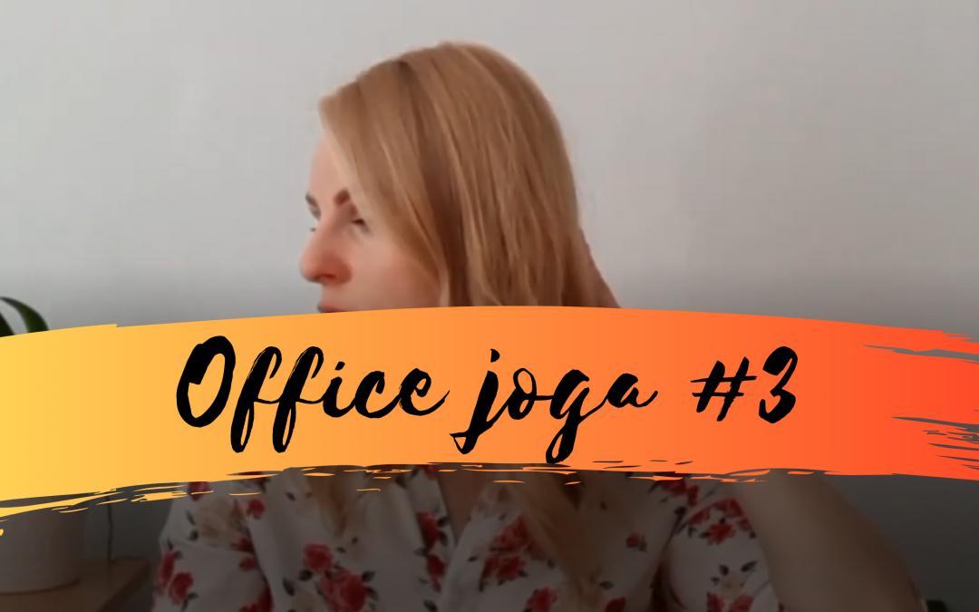 Zbohom boľavý chrbát – Joga v kancelárii (office joga) #3